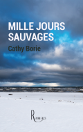 Mille jours sauvages Une